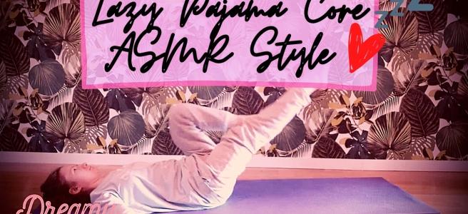 asmr workout core lazy pajama